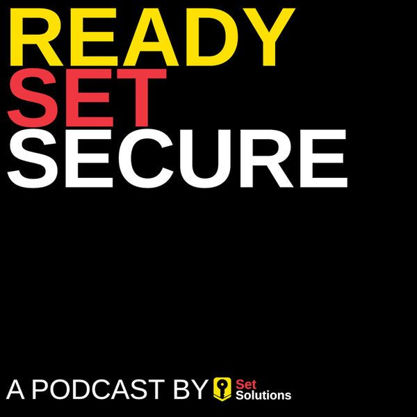 Ready, Set, Secure Podcast Logo