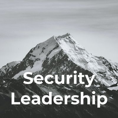 Cyber Security Leadership Podcast